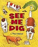See Me Dig, Paul Meisel, 0823427439
