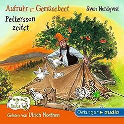 Aufruhr im Gemüsebeet / Pettersson zeltet (Pettersson und Findus)