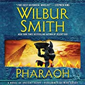 Pharaoh: A Novel of Ancient Egypt   Wilbur Smith