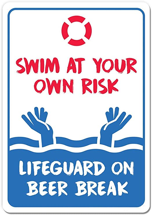 Pool Rules Signs Swim At Your Own Risk Life Guard On Beer Break Swimming Pool Metal Sign 16x12inch Home Kitchen