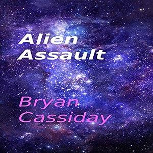 Alien Assault Audiobook