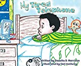 img - for My Tired Telephone (The TechNO! Series) book / textbook / text book