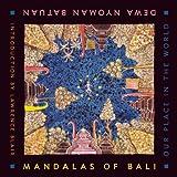 Mandalas of Bali, Dewa Nyoman Batuan, 1932907653