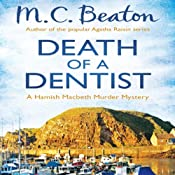 Death of a Dentist: Hamish Macbeth, Book 13 | M. C. Beaton