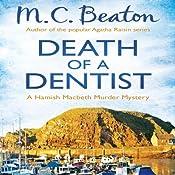 Death of a Dentist: Hamish Macbeth, Book 13 | M. C. Beaton
