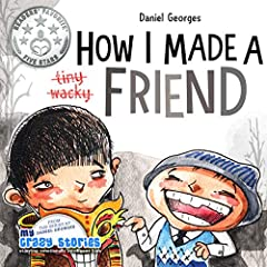 The hilarious new book from the quirky MY CRAZY STORIES Series is here!Will is perfectly happy in his own creative world.When a new kid enters his life uninvited, his bubble is about to burst.But wait... Doesn't friendship come when you least...
