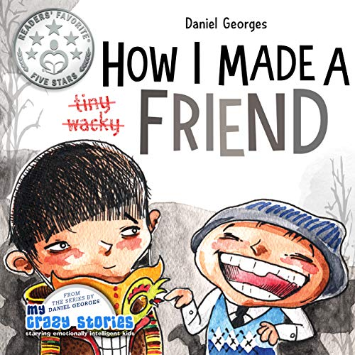 How I Made A Friend by Daniel Georges ebook deal