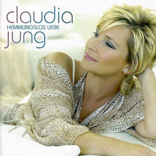 Claudia Jung - Hemmungslos Liebe (Deluxe Edition) - Zortam Music