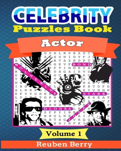 Celebrity Puzzles Book: Actor Word Searches, Cryptograms, Alphabet Soups, Dittos, Piece By Piece Puzzles All You Want to Challenge to Keep Your Brain Young(Volume 2)