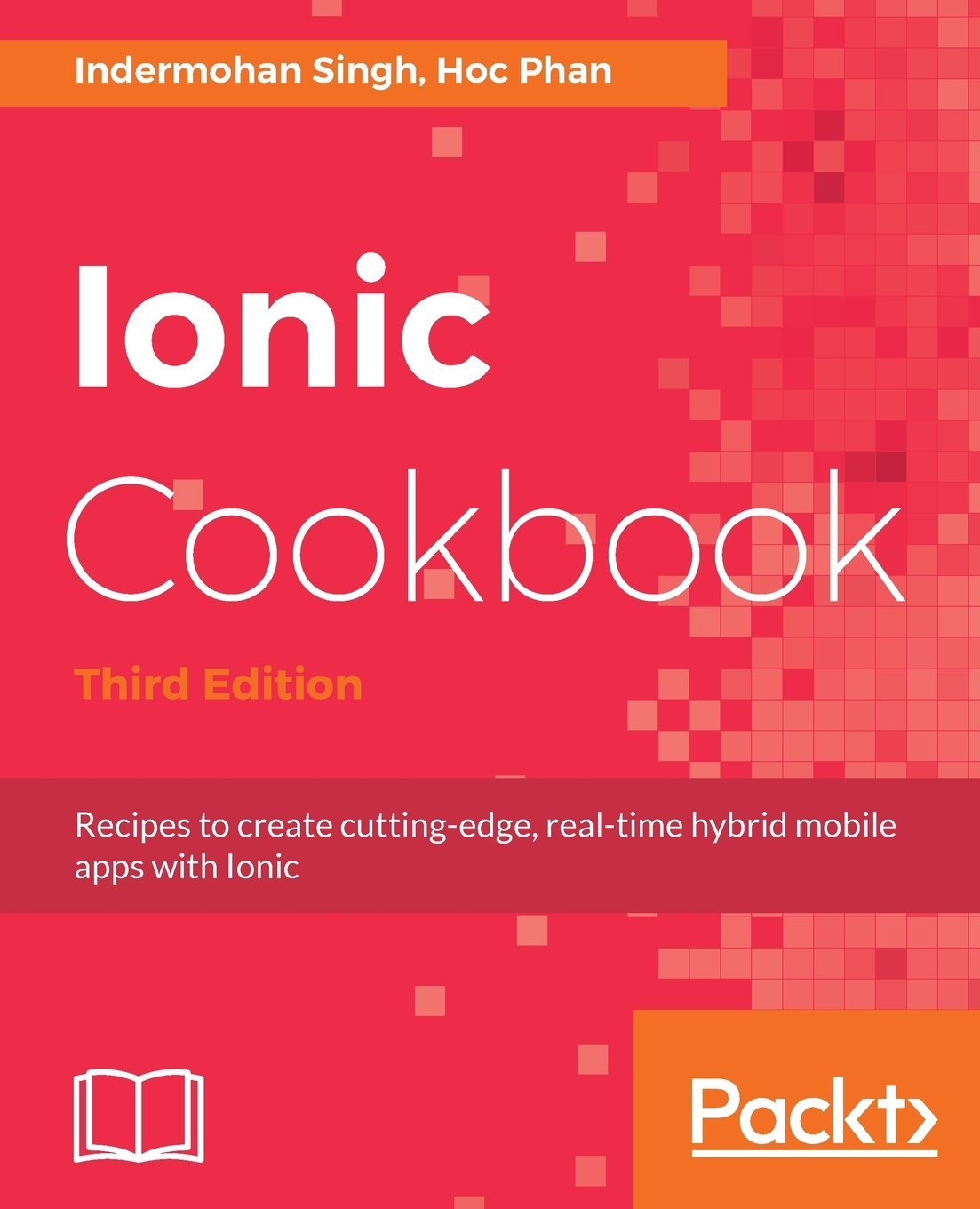 Ionic Cookbook: Recipes to create cutting-edge, real-time