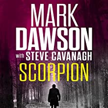Scorpion Audiobook by Mark Dawson, Steve Cavanagh Narrated by David Thorpe