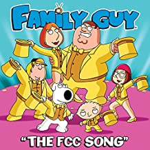 The FCC Song (From Family Guy) [Explicit]