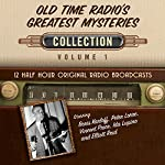 Old Time Radio's Greatest Mysteries, Collection 1 |  Black Eye Entertainment