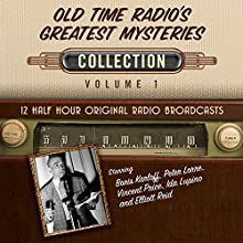 Old Time Radio's Greatest Mysteries, Collection 1 Audiobook by  Black Eye Entertainment Narrated by  full cast
