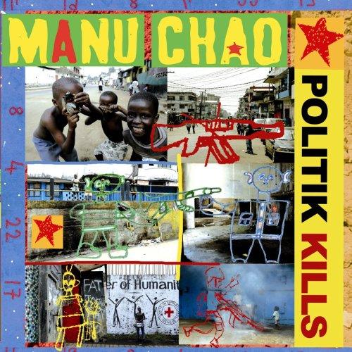 Politik Kills Remix EP (Best Of Manu Chao)