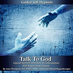 Talk to God Guided Self Hypnosis