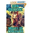Don Quixote: By Miguel de Cervantes Saavedra(Illustrated + Unabridged + Active Contents)