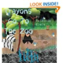 Crayons Go To The Zoo