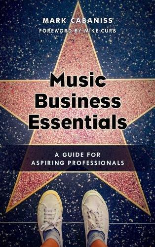 Music Business Essentials: A Guide for Aspiring Professionals