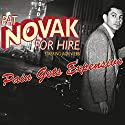 Pat Novak for Hire: Pain Gets Expensive Radio/TV Program by Richard L. Breen Narrated by Jack Webb, Tudor Owen, Raymond Burr