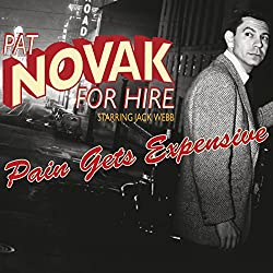 Pat Novak for Hire: Pain Gets Expensive