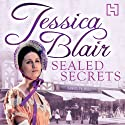 Sealed Secrets Audiobook by Jessica Blair Narrated by Anne Dover
