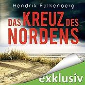 Das Kreuz des Nordens (Hannes Niehaus 2) | Hendrik Falkenberg