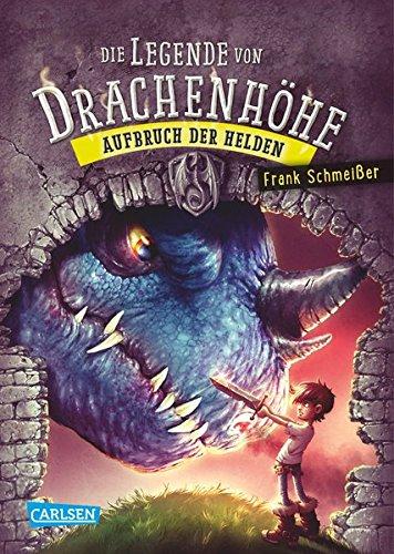 Die Legende von Drachenhöhe 2: Aufbruch der Helden Gebundenes Buch – 20. Oktober 2016 Frank Schmeißer Helge Vogt Carlsen 3551653054