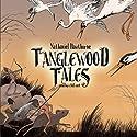 Tanglewood Tales Audiobook by Nathaniel Hawthorne Narrated by Al Bedrosian, Glenna Mills, Lou Spiegel, James Aylward, Bruce Blau, Laurellee Westaway, Linda Montgomery