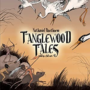 Tanglewood Tales Audiobook