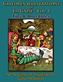 img - for Children Illustrations of Ed Gazsi - Vol. 1: Tips & Anecdotes book / textbook / text book