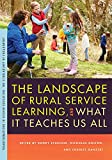 img - for The Landscape of Rural Service Learning, and What It Teaches Us All (Transformations in Higher Education) book / textbook / text book