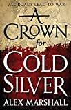 img - for A Crown for Cold Silver (The Crimson Empire) book / textbook / text book