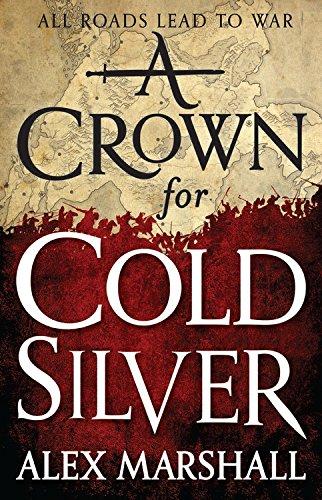 A Crown for Cold Silver (The Crimson Empire) (Mine Silver Crown)