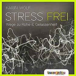 Stress frei