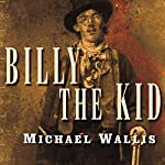 Billy the Kid: The Endless Ride | Michael Wallis
