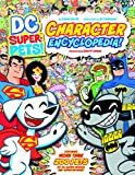 img - for DC Super-Pets Character Encyclopedia book / textbook / text book