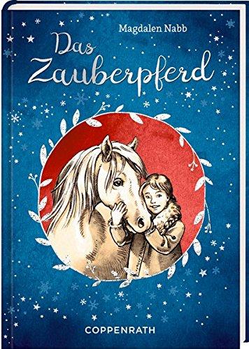 Das Zauberpferd Gebundenes Buch – 26. Oktober 2016 Magdalen Nabb Ute Simon Sybil Schönfeldt Coppenrath