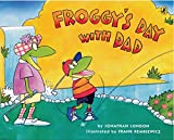 img - for Froggy's Day with Dad book / textbook / text book