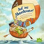 Auf ins Abenteuer! | Kirsten Boie,Cornelia Funke,Paul Maar,Christine Nöstlinger,Dimiter Inkiow