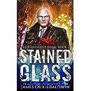 Stained Glass: An Alexi Sokolsky Supernatural Thriller (Alexi Sokolsky: Hound of Eden Book 2)