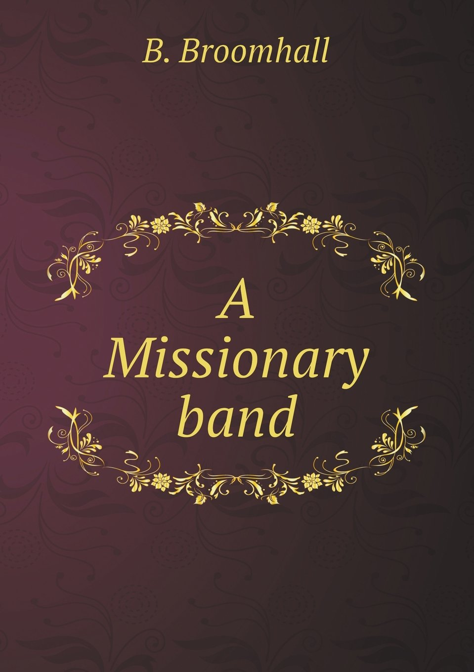 Download A Missionary band ebook