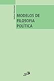 Modelos de Filosofia Política