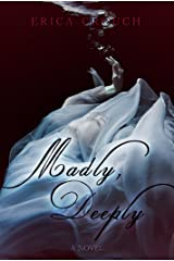 Madly, Deeply Kindle Edition