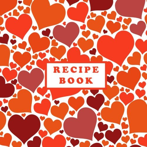 Recipe Book: Valentine's Day gift for you by Creative Simple Books