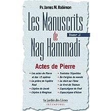 Les Manuscrits de Nag Hammadi : Tome 3: Actes de Pierre (French Edition)
