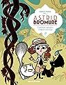 Astrid Bromure, tome 3 : Comment épingler l'enfant sauvage par Parme