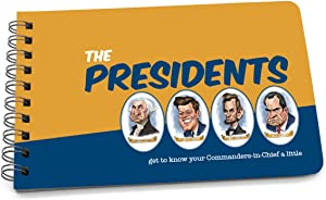 Papersalt, The Presidents: Get to Know Your Commanders-in-Chief a Little