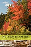 Pictures in Poetry, Alexis Martin, 1462856411