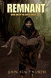 Remnant: Noah fiction series (Grace Finder Book 1)